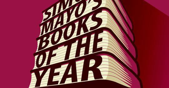 Simon Mayo's Books of the Year – A Treachery of Spies